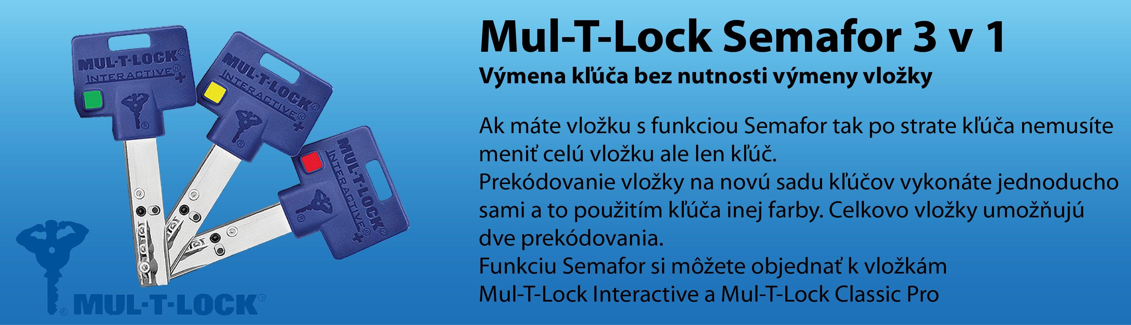 Mul-T-Lock Semafor 3 v 1